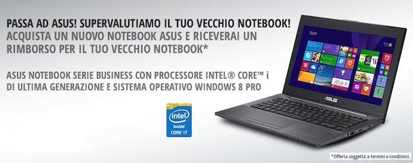 asus 21 10 2014 - Asus: 200€ di valutazione su notebook usati