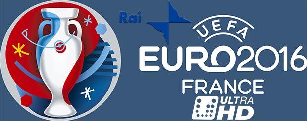 rai ultra hd euro2016 07 03 2016 - Rai e Eutelsat: 8 partite degli Europei in UHD su Tivùsat