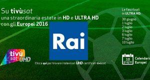 rai 4k 20 06 2016 300x160 - Rai 4K in onda sul canale 210 di tivùsat