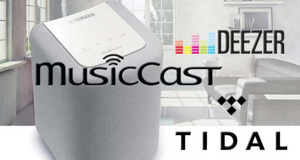 musiccast deezer tidal evi 29 03 17 - Yamaha MusicCast: Deezer e Tidal in arrivo...ma non per tutti