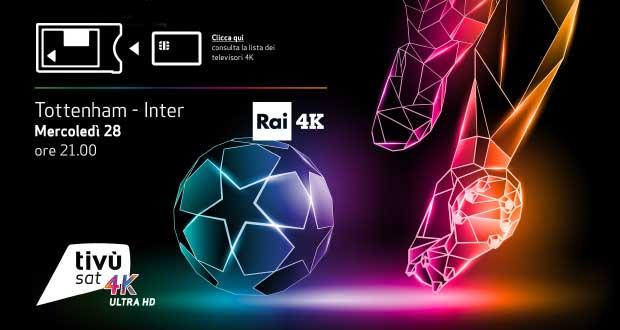 rai 4k champions - Rai 4K: la Champions League debutta in 4K con Tottenham - Inter
