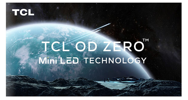 "tcl miniled odzer evi 11 01 21 - TCL TV Mini LED di nuova generazione ""OD Zero"""
